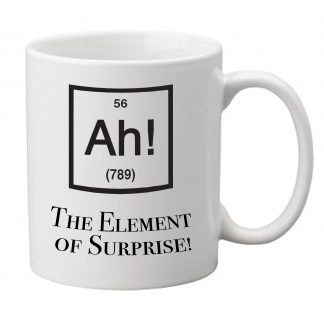 Ah! The Element of Surprise! - Mug