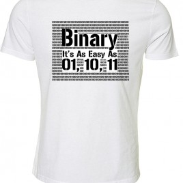 Binary, It's as Easy As 01, 10, 11″  – T-Shirt