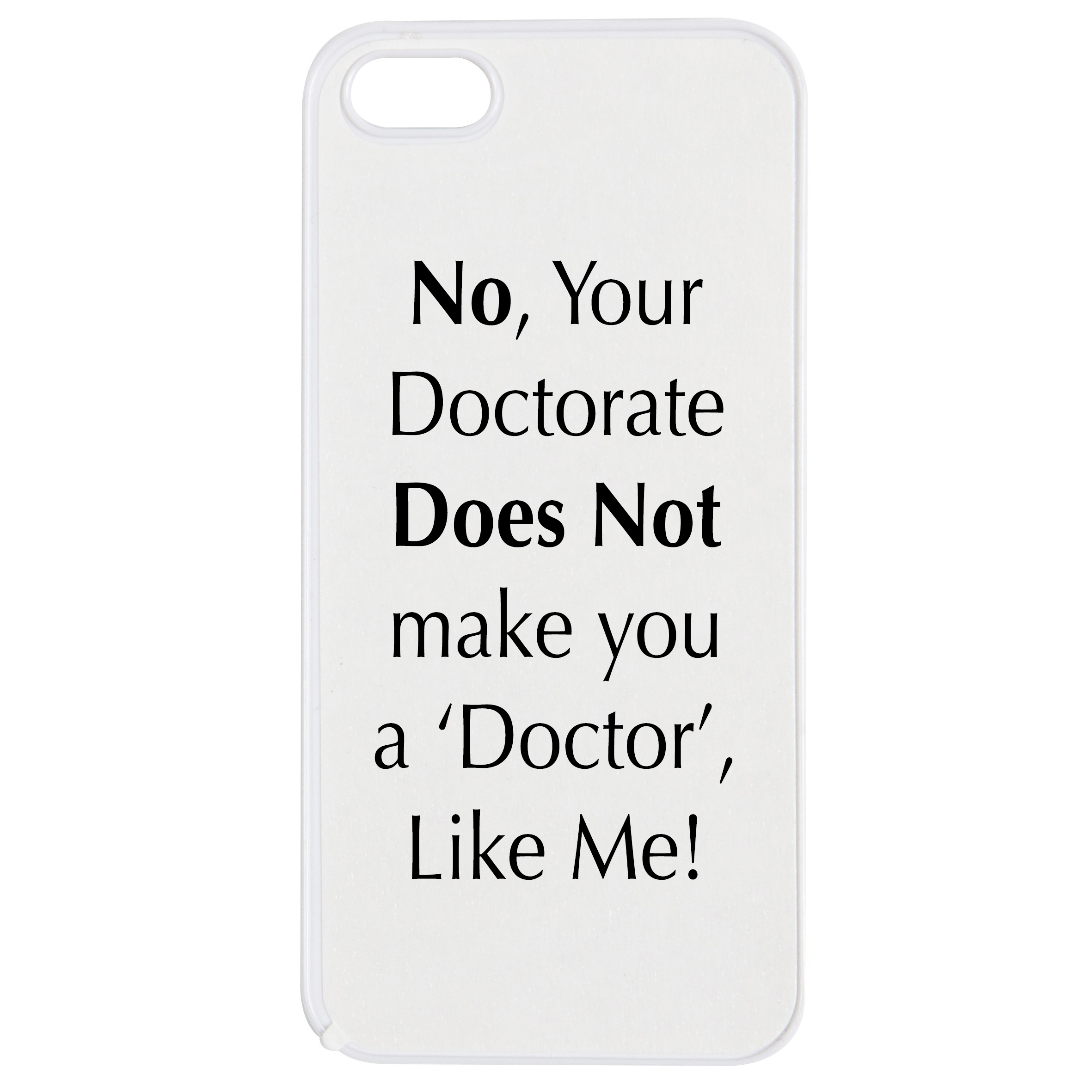 Doctor like me phone case