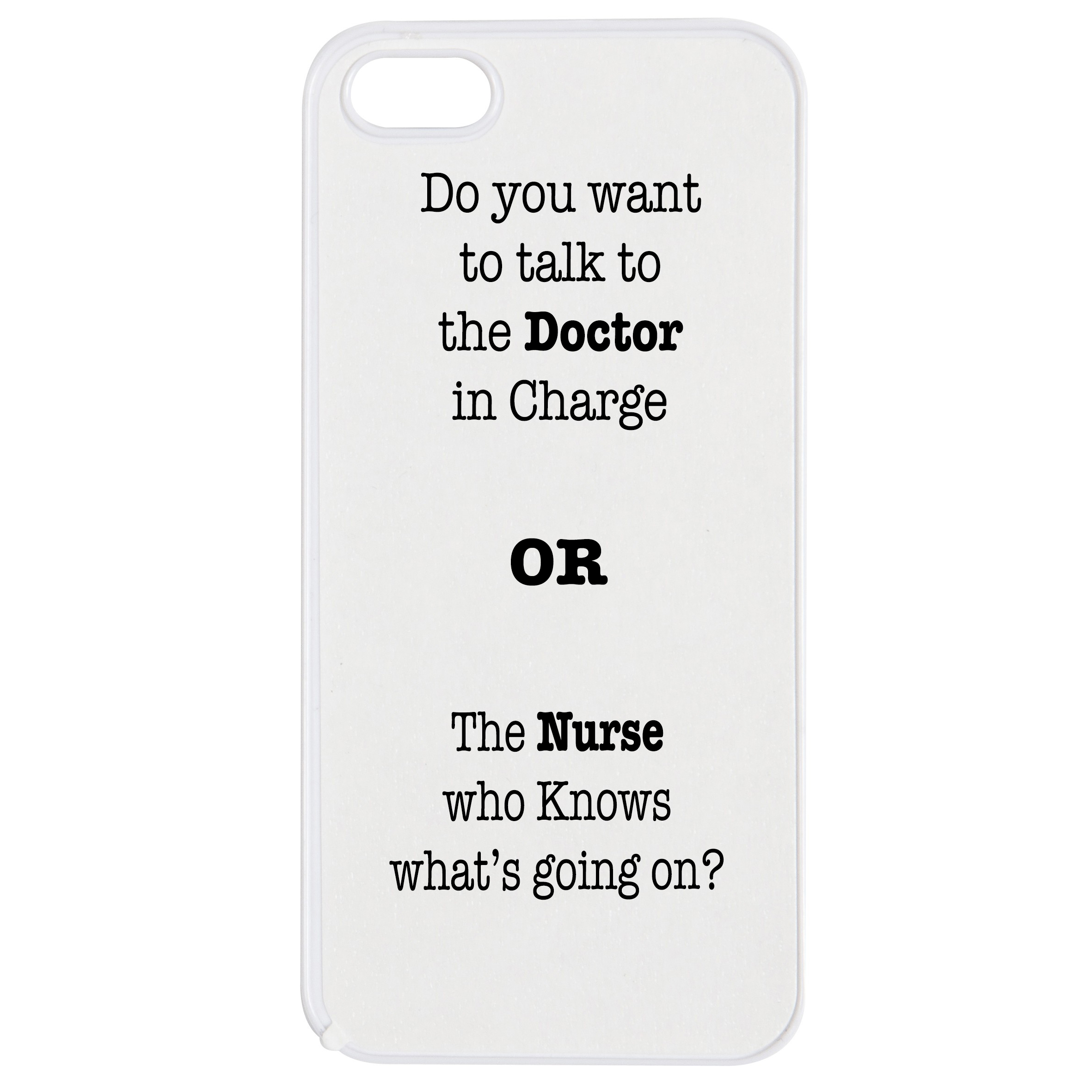 Doctor or Nurse phone case