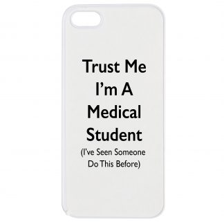 Trust Me I'm a Medical Student iPhone case