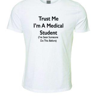 Trust Me I'm A Medical Student