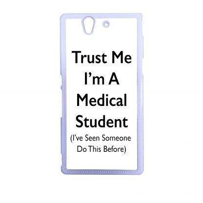 trust me i'm a medical student xperia phone case
