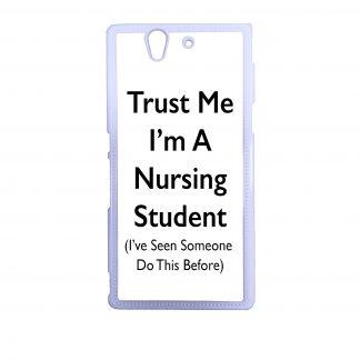 Trust Me I'm A Nursing Student xperia phone case