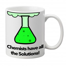 Chemists Have all the Solutions, Chemistry Gift