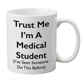 Trust Me I'm A Medical / Nursing Student – Mug