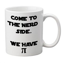 """Come To The Nerd Side. . . We Have Pie"" Tasse"