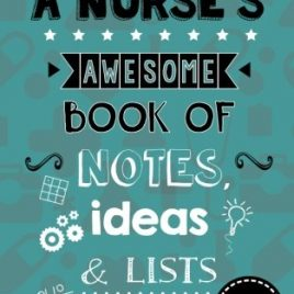 A Nurse's Awesome Book Of Notes, Lists & Ideas: Featuring Brain Exercises!